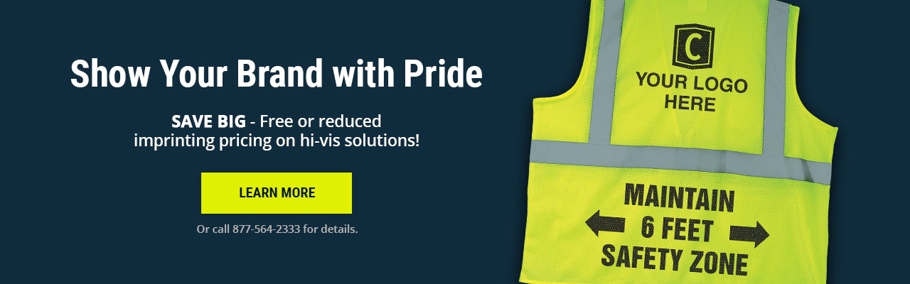 Click to learn more about free or reduced imprinting pricing on hi-vis solutions!